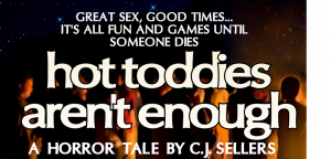 Hot Toddies Aren't Enough, a novella by C.J. Sellers